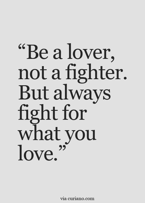 Unless Your The Only One Fighting. Listening To The Bs Of I Love You,