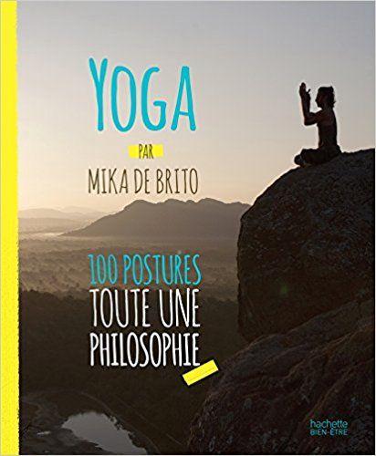 Amazon.fr - Yoga - Mika de BRITO (DE) - Livres