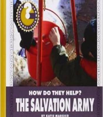 The Salvation Army (Community Connections: How Do They Help?) By Katie Marsico PDF