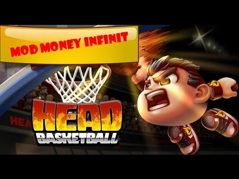 HEAD BASKETBALL - MOD MONEY INFINIT 2016 !!!