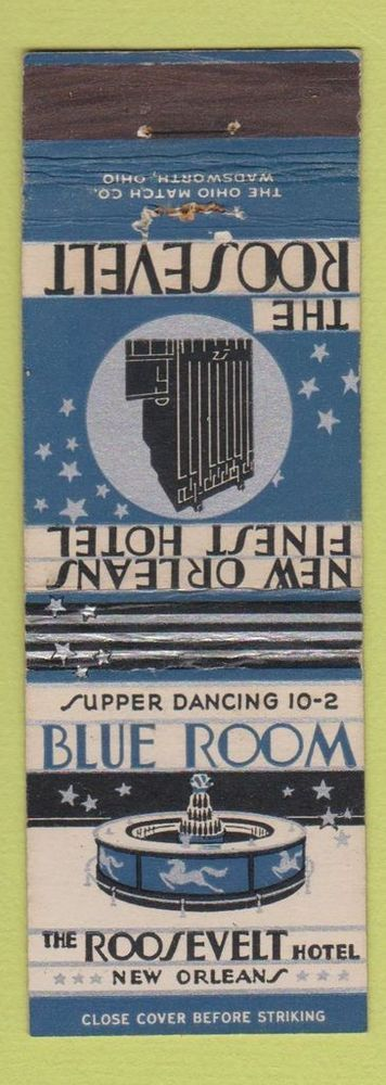 Matchbook Cover - Roosevelt Hotel New Orleans LA Deco