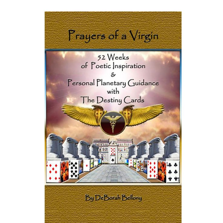 I'd love for you to become a fan for my upcoming book, Prayers of a Virgin: 52 Weeks of Poetic Inspiration and Personal Planetary Guidance with the Destiny Cards.