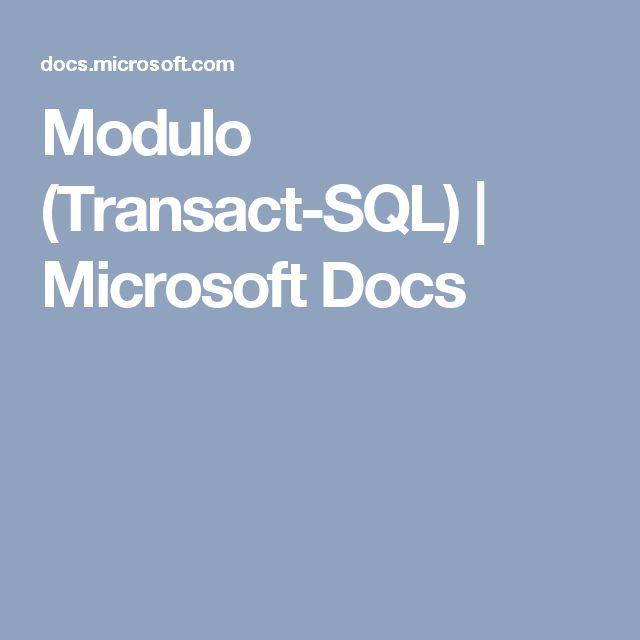 Modulo (Transact-SQL) | Microsoft Docs