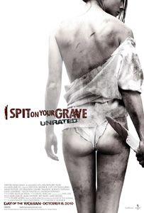 I Spit on your Grave 2010.jpg