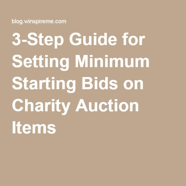 3-Step Guide for Setting Minimum Starting Bids on Charity Auction Items