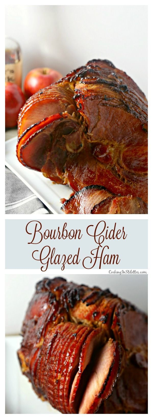 Bourbon Cider Glazed Ham from http://CookingInStilettos.com is the perfect holiday ham recipe!  Just a few ingredients is all you need for a ham glazed to perfection with a hint of smoky sweetness!  Ham | Bourbon | Apple Cider | Easy Recipe | Holiday | Easter  via @CookInStilettos