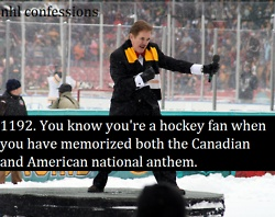 """You know you're a hockey fan when you have memorized both the Canadian and American national anthem."" #hockey #nhl"