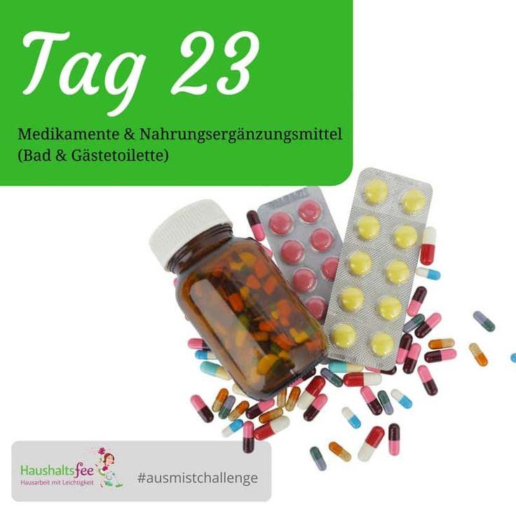 Heute gehen wir den Medikamentenschrank durch. Welche Medikamente, Verbandsmaterial und Nahrungsergänzungsmittel können entsorgt werden?   Anmeldung Haushaltsfee Ausmist-Challenge   Haushaltsfee.org