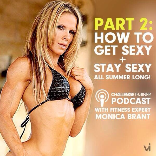 Want the secret to SEXY summer results? Renowned fitness expert Monica Brant tells all → http://visal.us/Part2