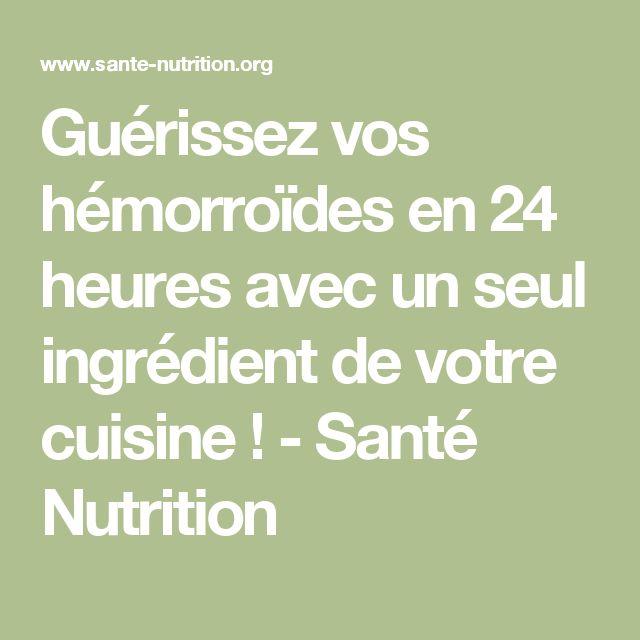 Guérissez vos hémorroïdes en 24 heures avec un seul ingrédient de votre cuisine ! - Santé Nutrition