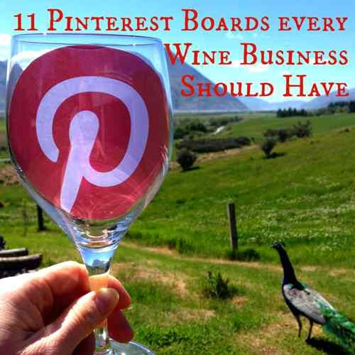 How does Your Wine Business Pair with Pinterest? #WineMarketing