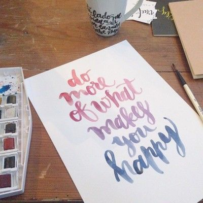 Do more of what makes you happy _ lámina / print three feelings #lettering #quote
