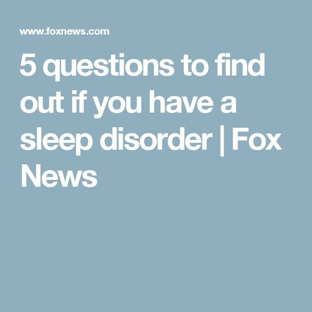 5 questions to find out if you have a sleep disorder | Fox News