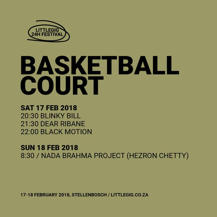 The Basketball Court is the best of Afro-Electronica and House with live performance art.  Blinky Bill / Dear Ribane / Black Motion / Nada Brahma Project (Hezron Chetty)