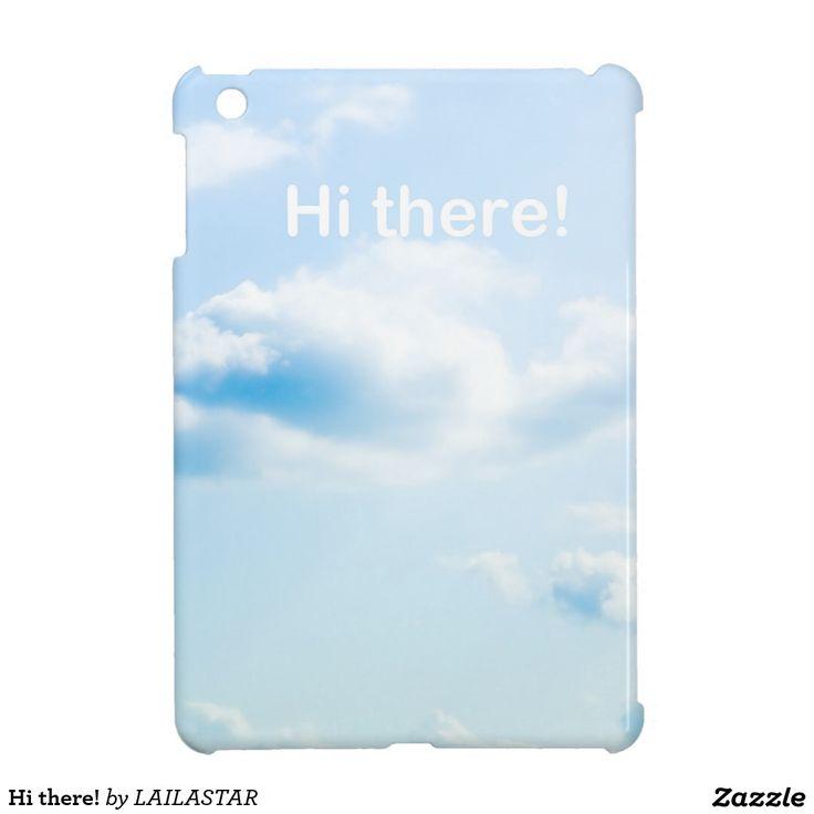 Hi there! étuis iPad mini