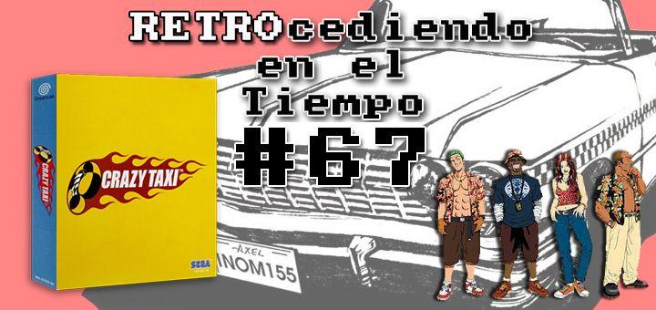 RETROcediendo en el tiempo #67: Crazy Taxi (2000)