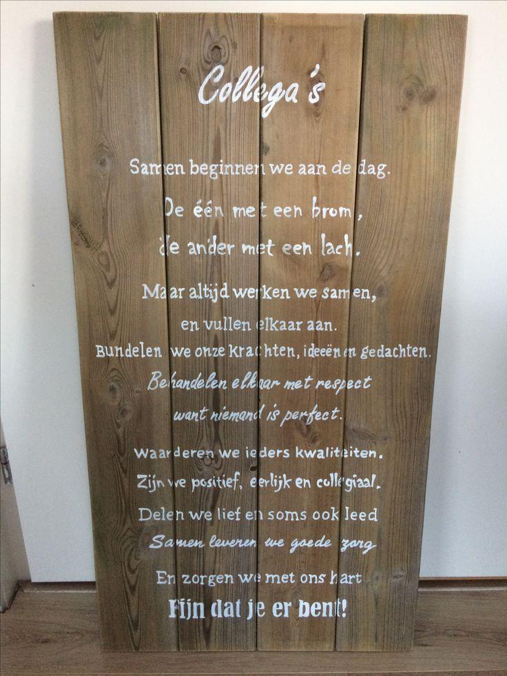 Dit bord gemaakt voor mijn collega's als afscheidscadeau. Voor collega's die werken in de zorg.