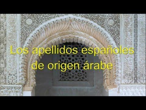 (14) Apellidos Españoles de Origen Árabe - YouTube