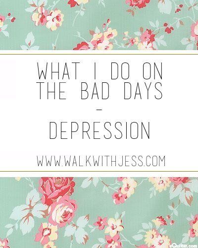 What I Do On The Bad Days | WalkWithJess  Mental Health | Lifestyle Blog
