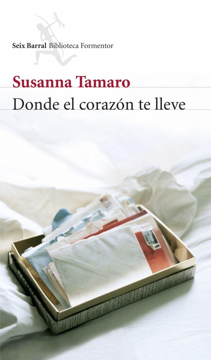 """EL LIBRO DEL DÍA:  """"Dónde el corazón te lleve"""", de Susana Tamaro.  ¿Has leído este libro? ¿Nos ayudas con tu voto y comentario a que más personas se hagan una idea del mismo en nuestra web? Éste es el enlace al libro: http://www.quelibroleo.com/donde-el-corazon-te-lleve ¡Muchas gracias! 5-6-2013"""