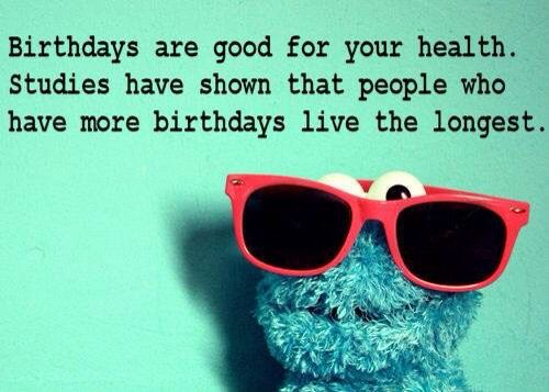 Cookie monster | Birthdays are good for your health!