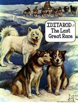 Iditarod Unit Activities And Printables 2017