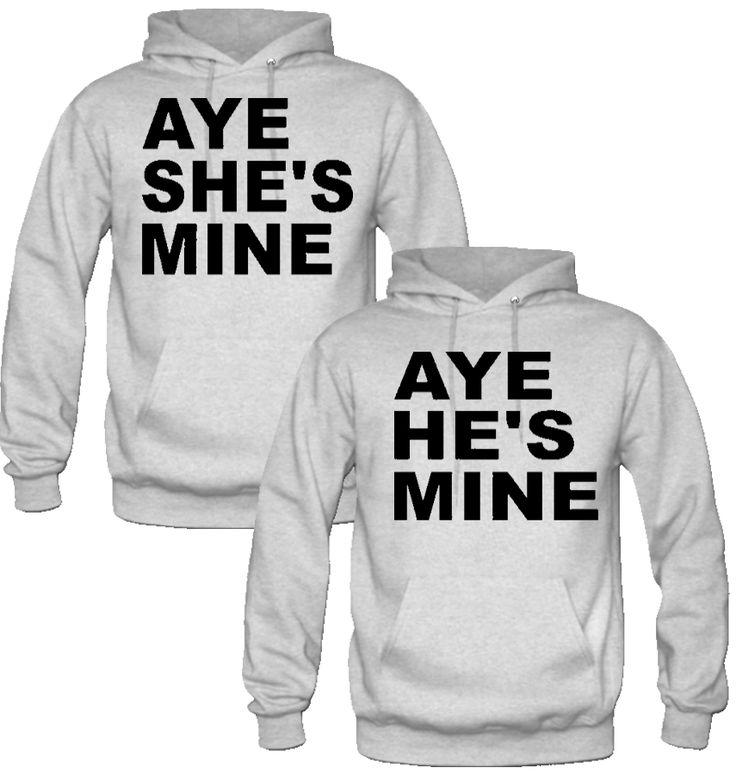 Aye She He S Mine Love Couple Hoodies Couple Hoodies