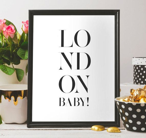 PRINTAble minimalist,London baby,Inspiration,travel poster , inspire poster, Quote print,Instant download,Home decor, printable art, london