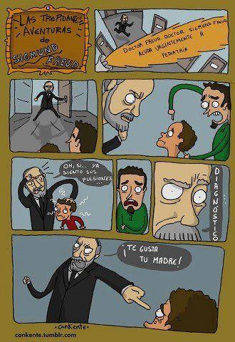 jajaja Freud eres un loquillo