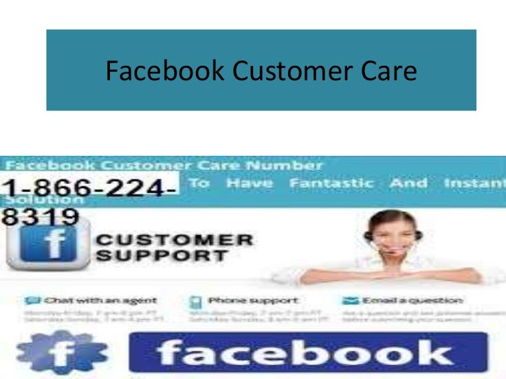 Dial 1-866-224-8319(toll free) Facebook  Customer Care Number