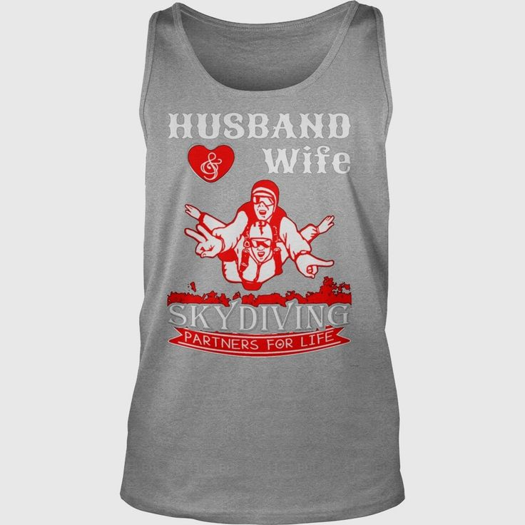Husband Wife #Skydiving T-Shirt, Order HERE ==> https://www.sunfrog.com/Funny/117837957-525345220.html?89701, Please tag & share with your friends who would love it, #skydiving wallpaper, skydiving tattoo tat, skydiving tattoo sky #brotherhood #emergency #firefighters  sky diver products, sky diver posts, sky diver beautiful #quote #sayings #quotes #saying #redhead #ginger #legging #shirts #tshirts #ideas #popular #everything #videos #shop