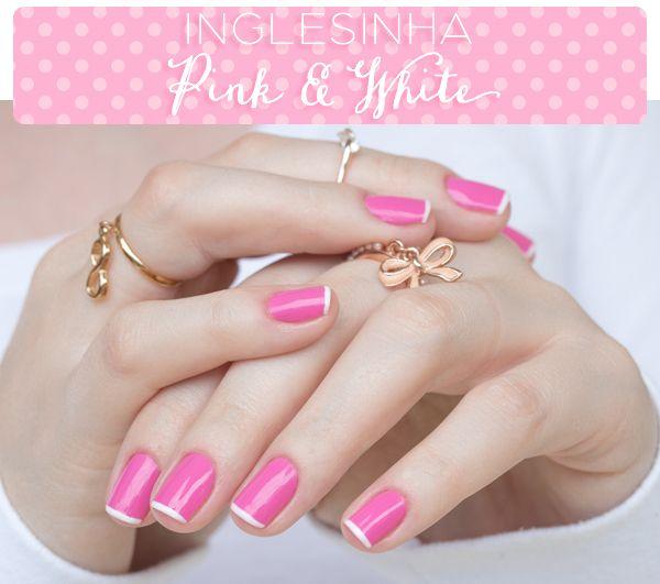 Site Unha Bonita | por Daniele Honorato » Arquivos Inglesinha Pink&White (ou inglesinha salva-vidas!) - Site Unha Bonita | por Daniele Honorato