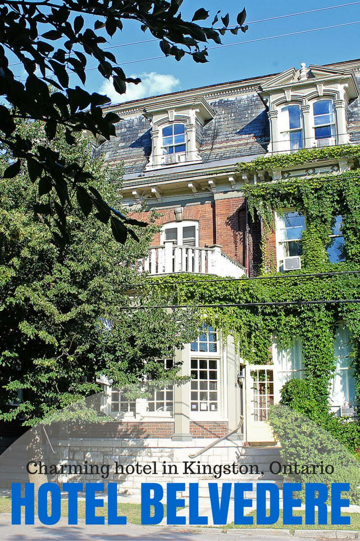 The Charming, Historic, Hotel Belvedere in Kingston, Ontario, Canada.