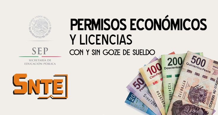 Permisos económicos y licencias con goce y sin goce de sueldo