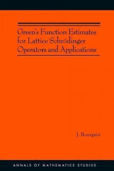 Green's Function Estimates For Lattice Schrodinger Operators And Applications
