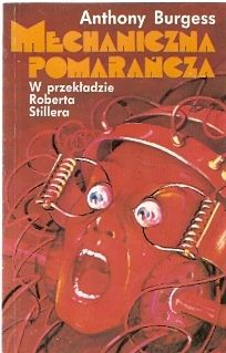 Polish Edition of A Clockwork Orange.  Published by Wema in 1991.
