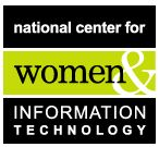 National Center for Women & Information Technology - Working to correct the gender imbalance in technology and computing fields.
