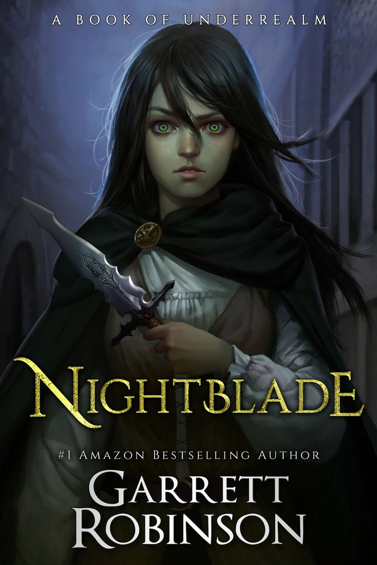 This Is The First Book Of The Nightblade Series It Is Also The Final Cover