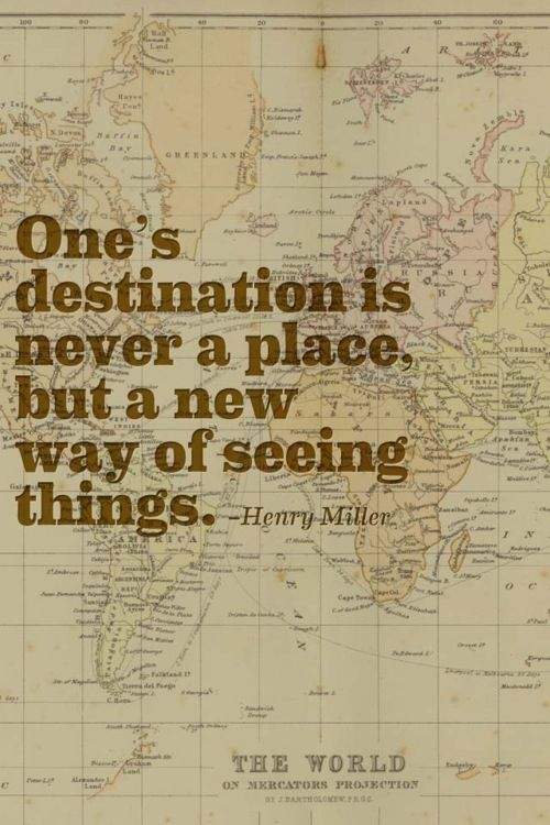 : The Journey, Travelquot, Remember This, Motivation Quotes, Henry Miller, Travel Tips, True Words, Places, Travel Quotes