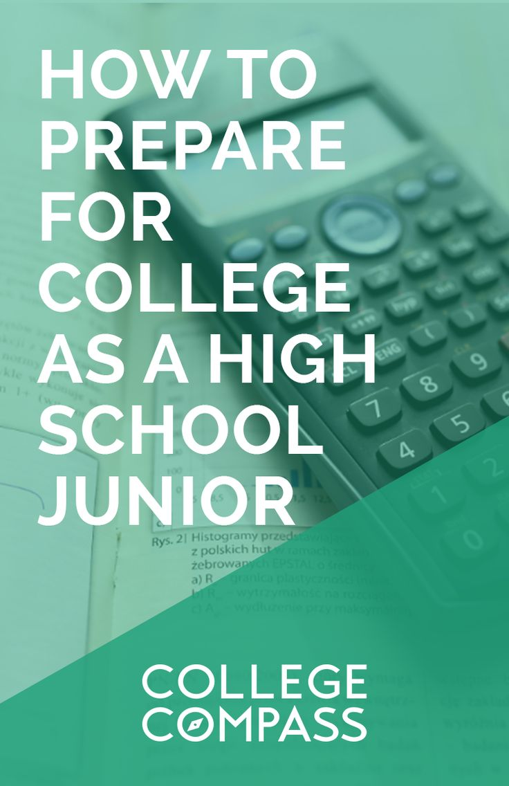 The best way to get the most out of your college years is to start preparing early. Check out this post on how to preare for college as a high school junior; save for later and click through to read! | College Compass via @collegecompassc
