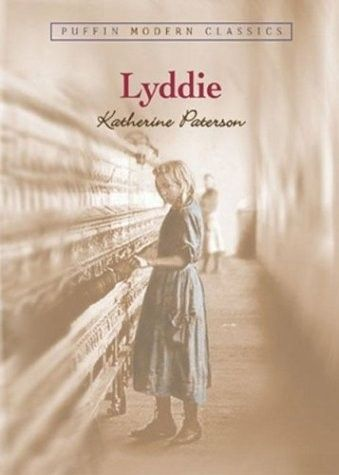 Lyddie -- classic story of a textile mill girl in the 19th century....on my TBR list.