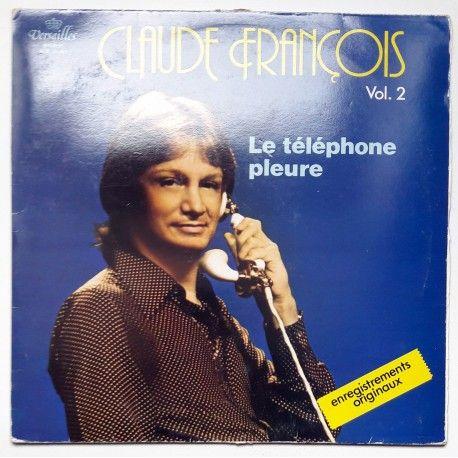 Claude François - Claude François Vol. 2 - Le Téléphone Pleure (LP, Comp) 1977