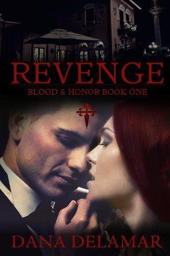 New cover!!!  Revenge (Blood and Honor) by Dana Delamar, http://www.amazon.com/dp/B006U5U9PK/ref=cm_sw_r_pi_dp_iwTHtb16H4BKV