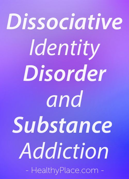 """""""How do substance addiction and dissociative identity disorder interact with each other? Find out what you can do if you have substance addiction and DID."""" www.HealthyPlace.com"""