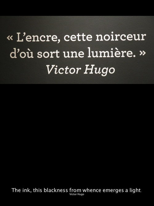 the ink -- the blackness -- the light  VICTOR  HUGO