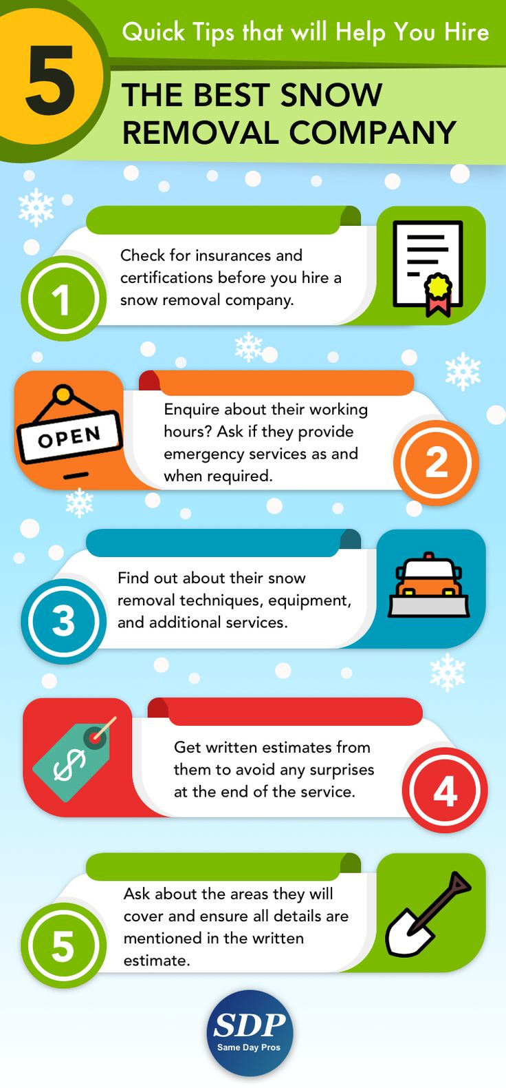 That time of the year brings its seasoned pal, snow, slush and sleet. The best way to get your life back on track is by hiring a snow removal company.  These tips will certainly help you.