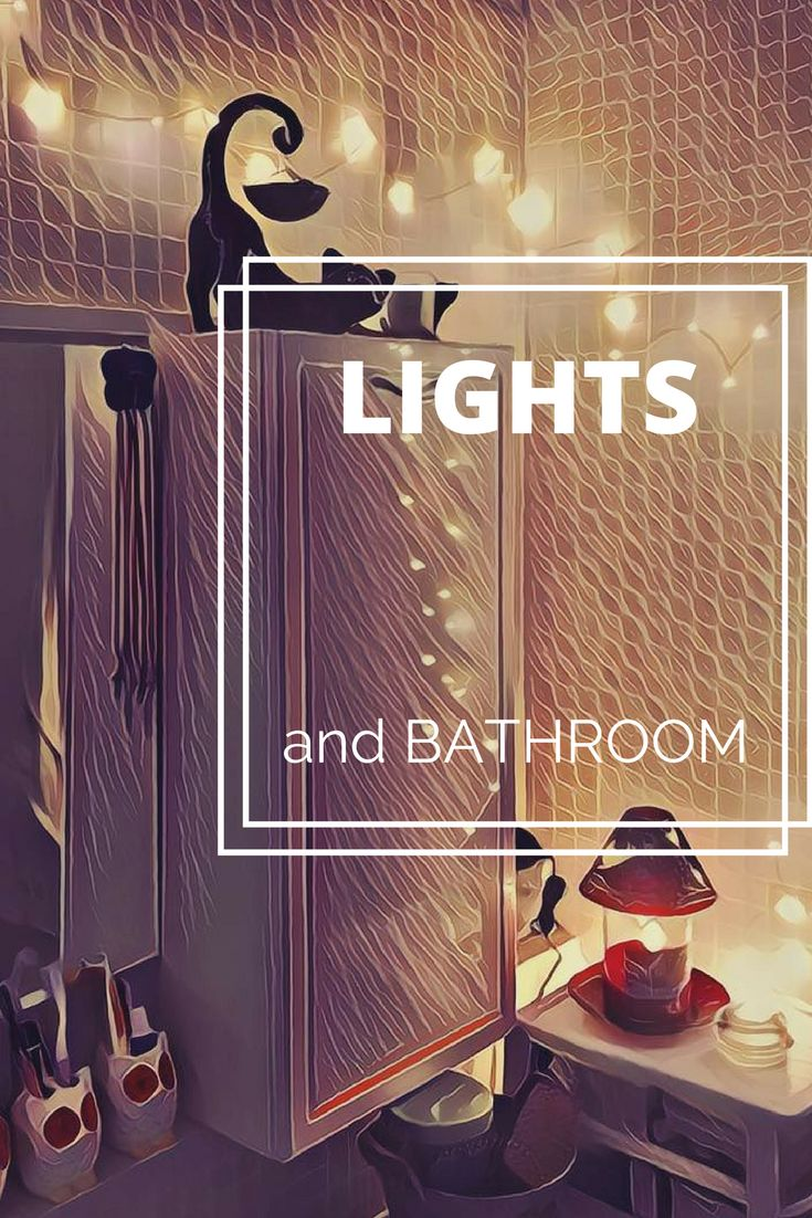 a082c3f9fa String Lights in Bathroom