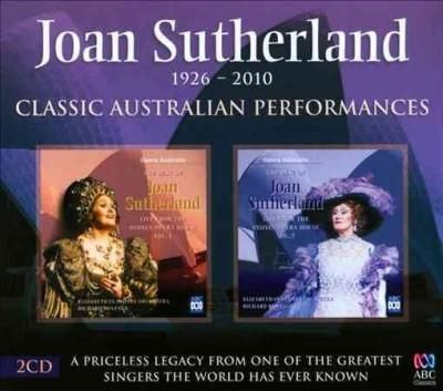 Joan Sutherland - Classic Australian Performances