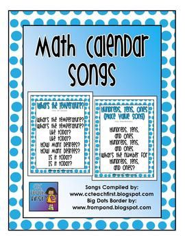 Included is a packet of 15 songs that you can sing during your daily math calendar. Songs for Days of the Week, Months of the Year, Tallies, Money...