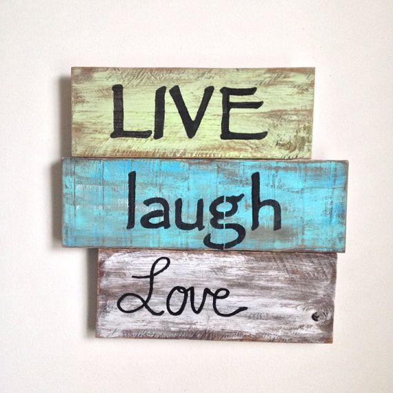 25 Best Ideas About Live Laugh Love On Pinterest Live